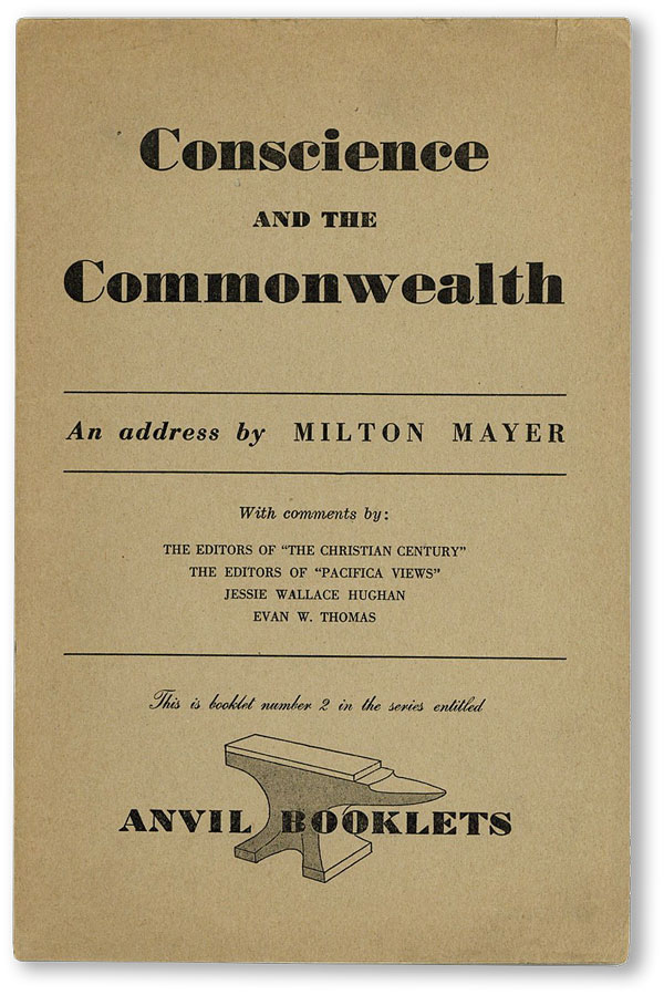 Conscience and the Commonwealth. Milton MAYER