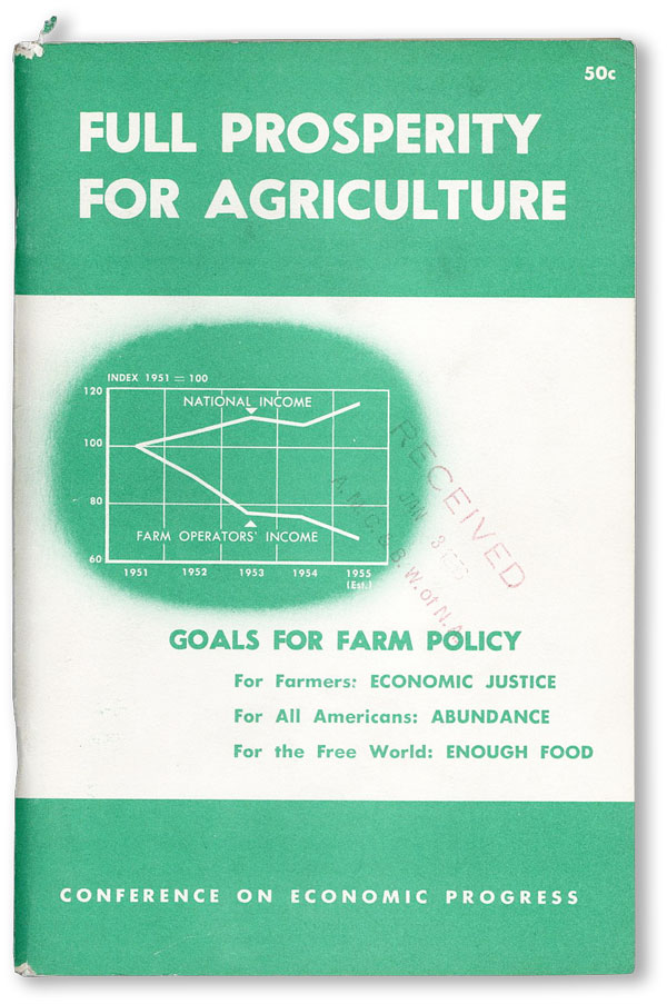 Full Prosperity for Agriculture. Goals for Farm Policy: For Farmers: Economic Justice. For All...