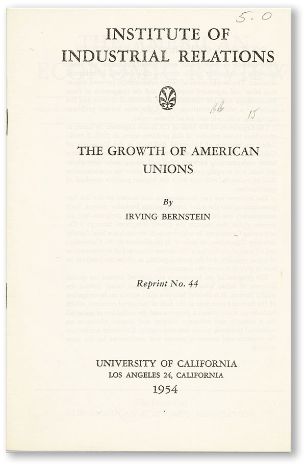 The Growth of American Unions. Irving BERNSTEIN