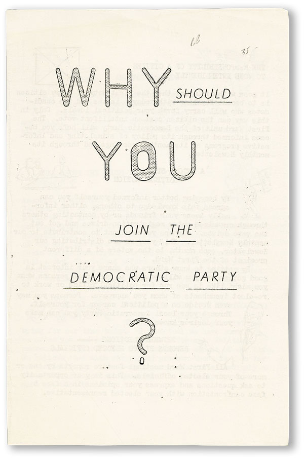Why Should YOU Join the Democratic Party? DEMOCRATIC PARTY - MILWAUKEE