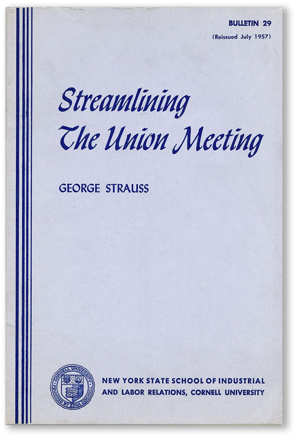 Streamlining the Union Meeting. George STRAUSS