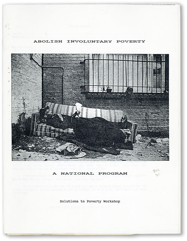 Abolish Involuntary Poverty: A National Program. SOLUTIONS TO POVERTY WORKSHOP