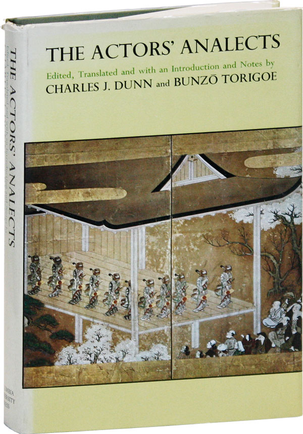 The Actors' Analects (Yakusha Rongo). Charles J. DUNN, Bunz Torigoe