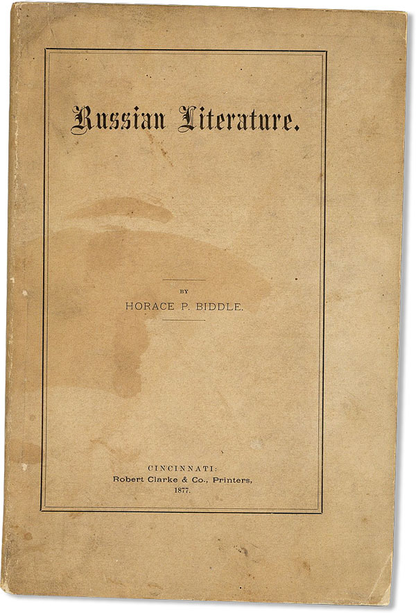 Russian Literature. Horace P. BIDDLE