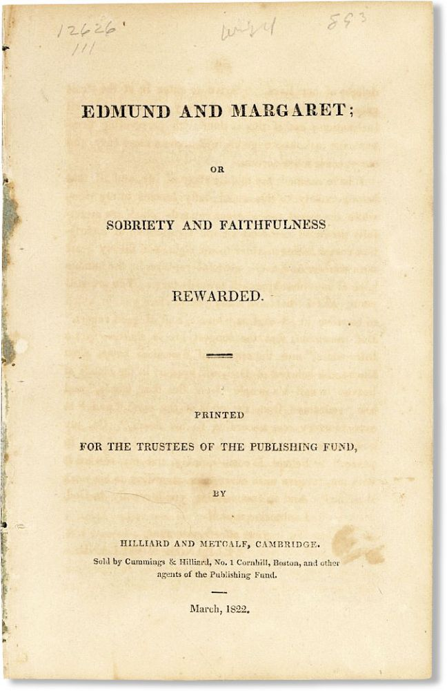 Edmund and Margaret: or, Sobriety and Faithfulness Rewarded. RELIGIOUS FICTION - TEMPERANCE,...