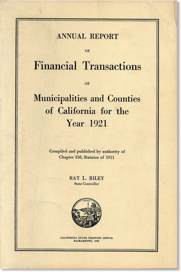 Annual Report of Financial Transactions of Municipalities and Counties of California for the Year...