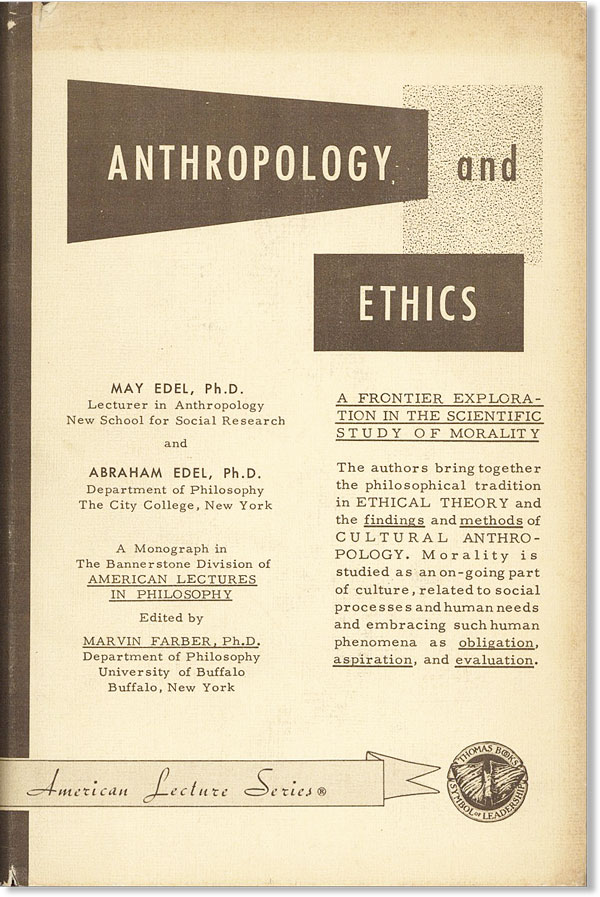 Anthropology and Ethics. May and Abraham EDEL