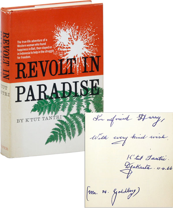 Revolt In Paradise [Inscribed]. K'tut TANTRI