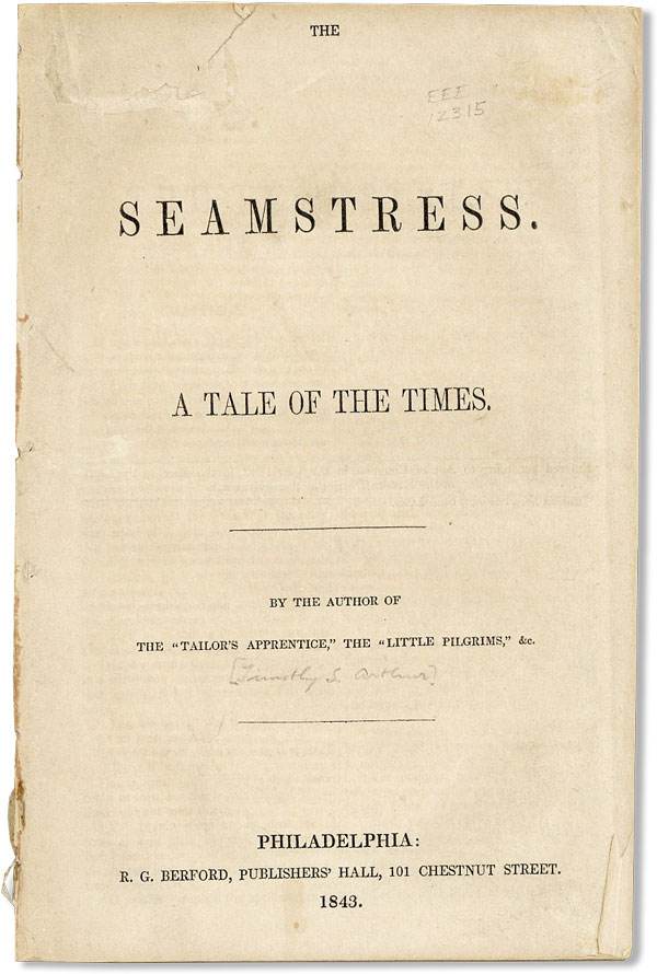 The Seamstress. A Tale of the Times [alt. title Lizzy Glenn]. WOMEN, Timothy Shay ARTHUR