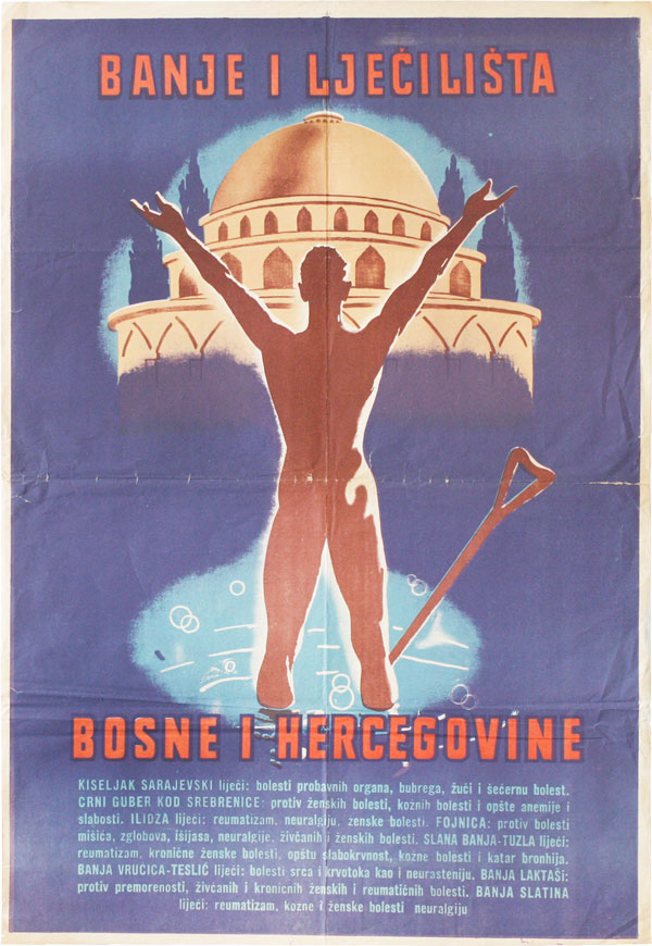 Banje I Ljecilista - Bosne I Hercegovine [The Spas and Sanatoria of Bosnia-Herzegovina]. GRAPHICS...