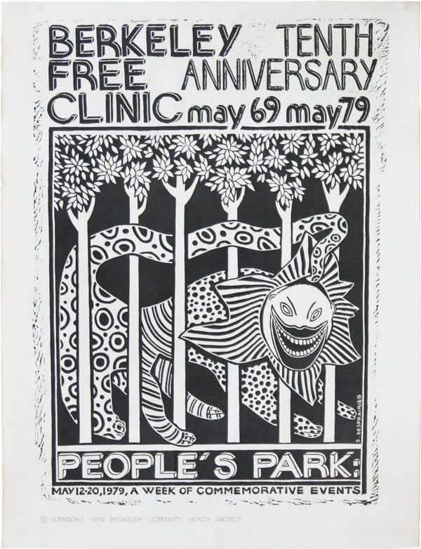 Poster] Berkeley Free Clinic / Tenth Anniversary May 69 May 79 / People's Park: May 12-20, 1979,...