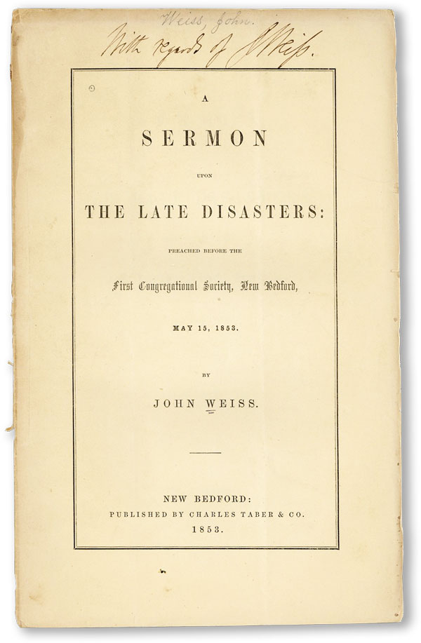 A Sermon Upon the Late Disasters: Preached Before the First Congressional Society, New Bedford,...