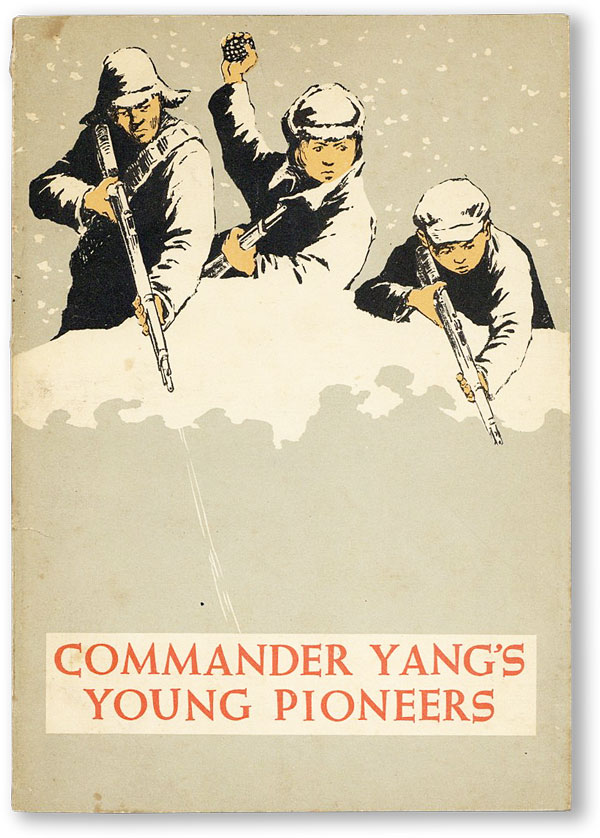 Commander Yang's Young Pioneers. CHINA, Kuo HSU, Fan YI-HSIN, story, illustrations