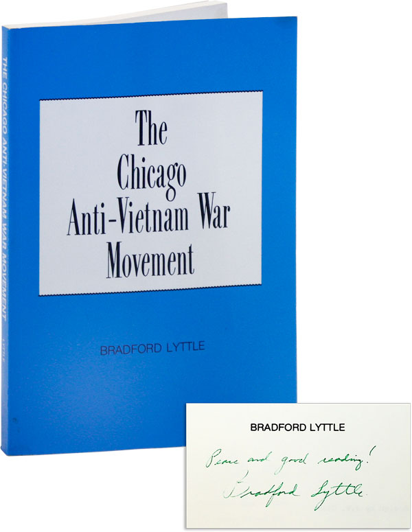 The Chicago Anti-Vietnam War Movement [Inscribed]. Bradford LYTTLE