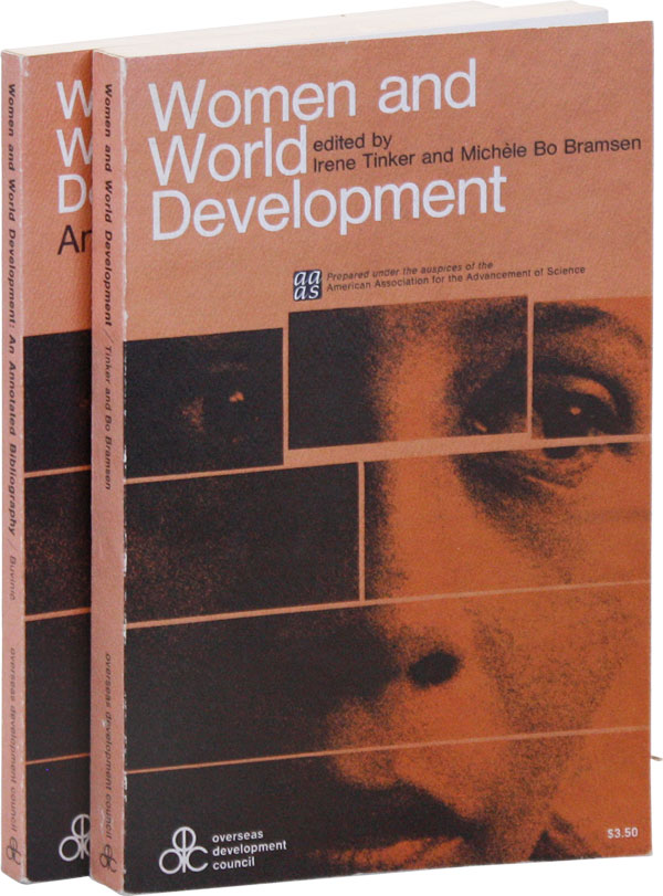 Women and World Development [with] An Annotated Bibliography. Irene TINKER, Michèle Bo...