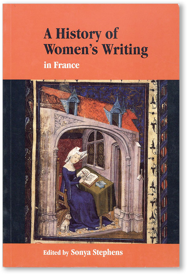 A History of Women's Writing in France. Sonya STEPHENS, ed