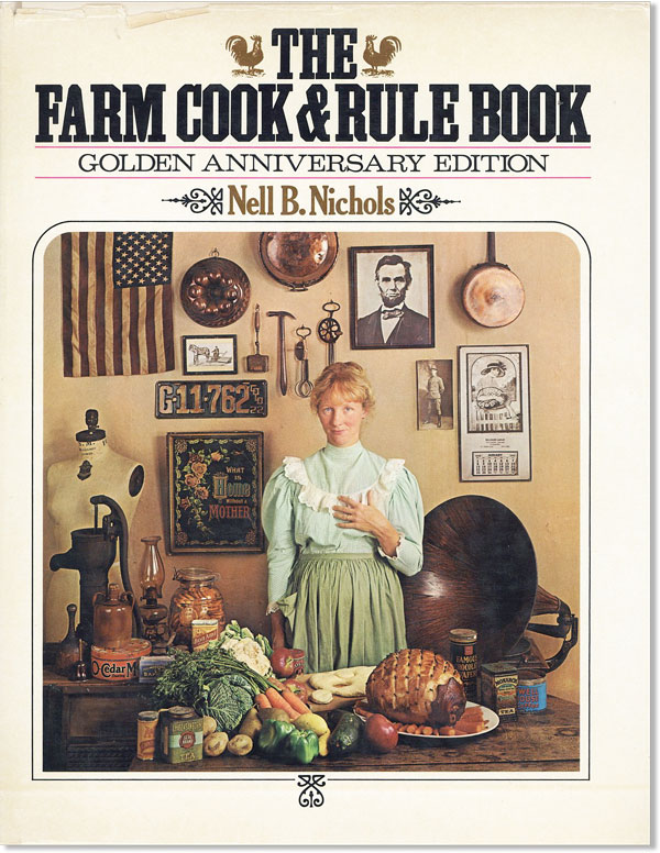 The Farm Cook & Rule Book: Golden Anniversary Edition. Nell B. NICHOLS