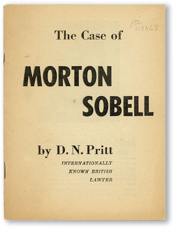 The Case of Morton Sobell. D. N. PRITT