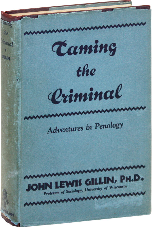 Taming the Criminal: Adventures in Penology. PRISONS, PRISON REFORM