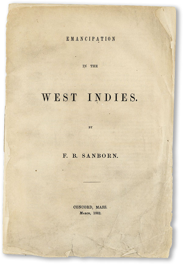 Emancipation in the West Indies. CARIBBEAN, SANBORN, ranklin, enjamin