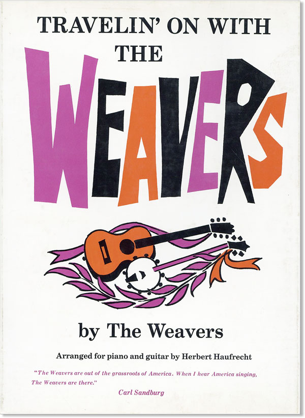 Travelin' On With The Weavers. The Weavers, ed. Ronnie Gilbert, arr Herbert Haufrecht