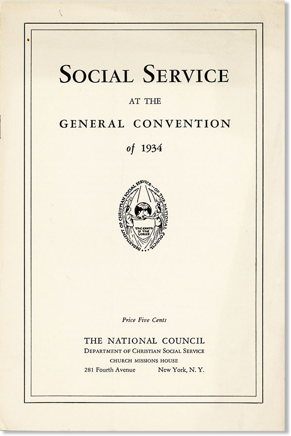 Social Service at the General Convention of 1934. EPISCOPAL CHURCH