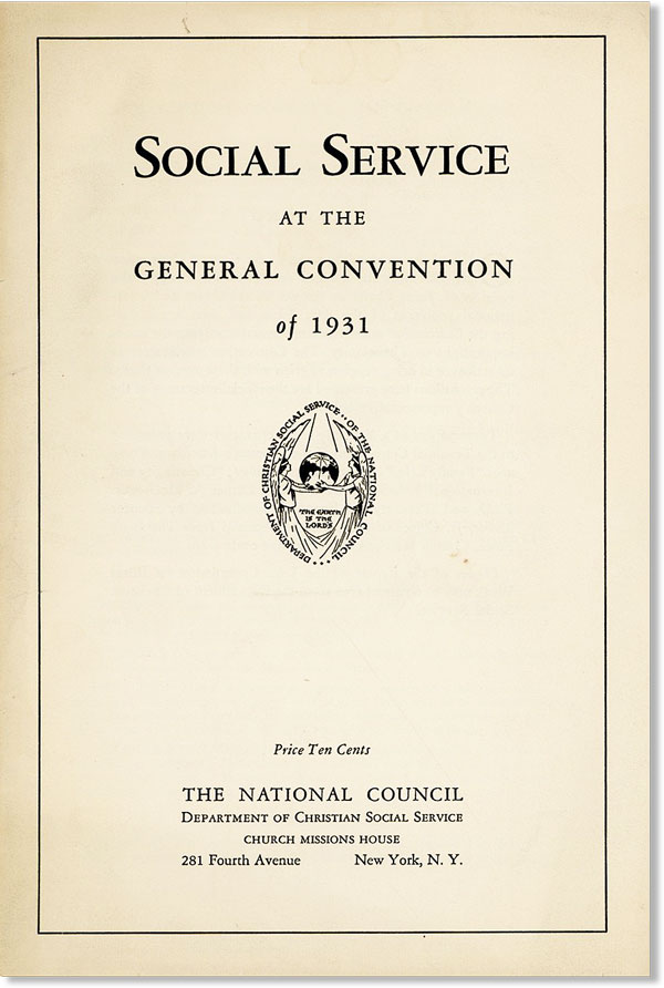 Social Service at the General Convention of 1931. EPISCOPAL CHURCH