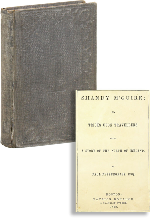 Shandy M'Guire; or, Tricks Upon Travellers, Being a Story of the North of Ireland. Paul...
