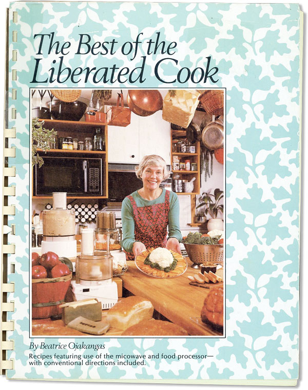The Best of the Liberated Cook. Beatrice OJAKANGAS