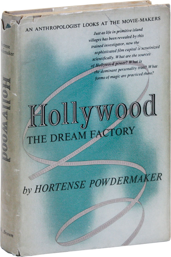 Hollywood: The Dream Factory. Hortense POWDERMAKER