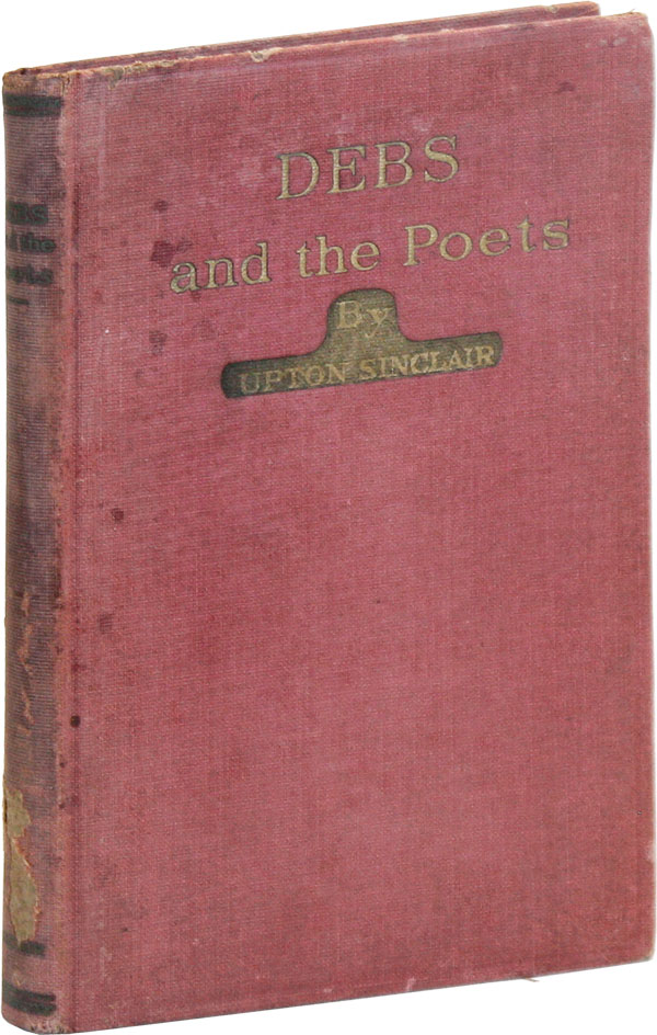 Debs and the Poets [Two Copies, Inscribed by Eugene Debs and Ruth Le Prade to Helen L. Gardner]....