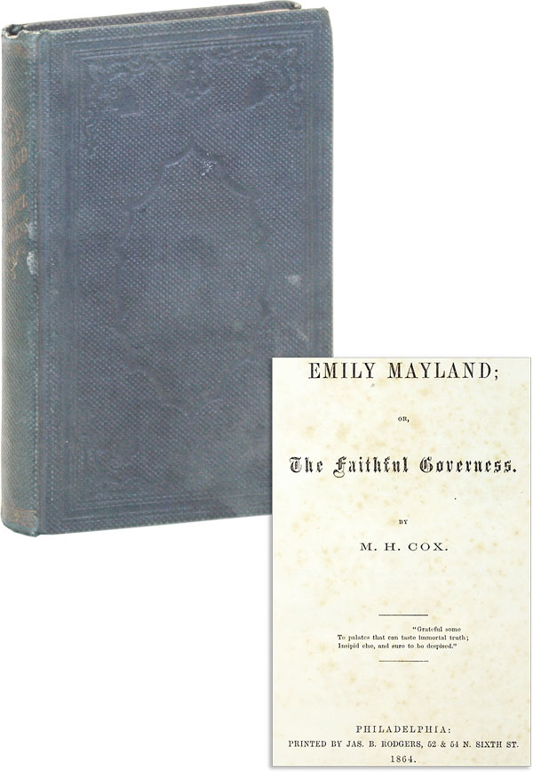 Emily Mayland, or The Faithful Governess. M. H. COX