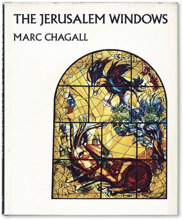 The Jerusalem Windows. Marc CHAGALL, Jean Leymarie, trans Elaine Desautels