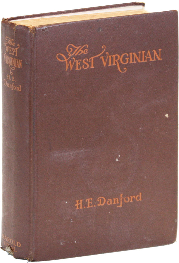 The West Virginian. H. E. DANFORD