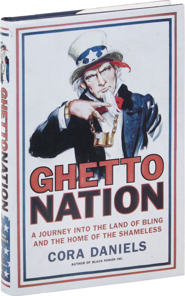 Ghettonation: A Journey into the Land of the Bling and the Home of the Shameless [alt. title...