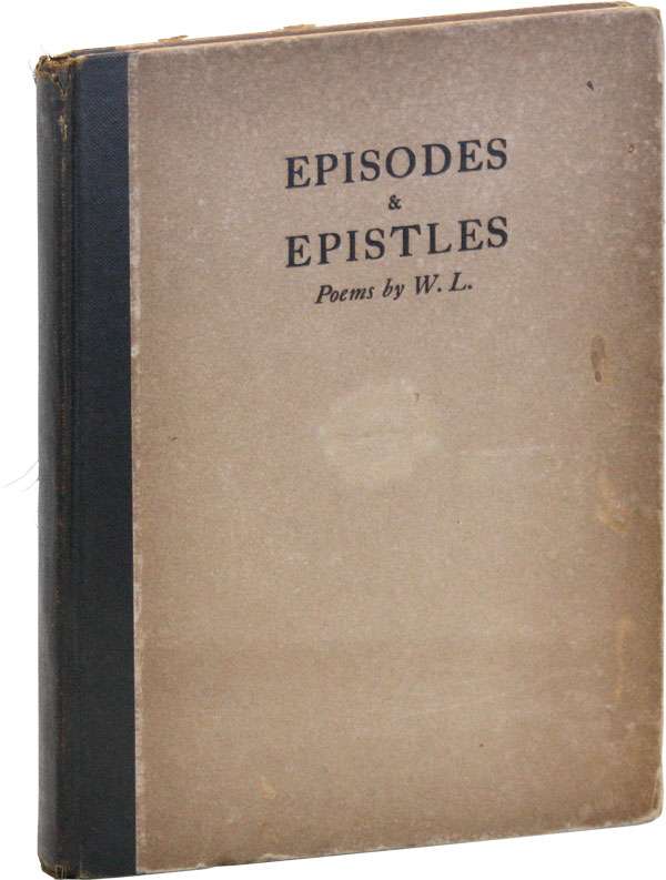Episodes & Epistles. Poems by W.L