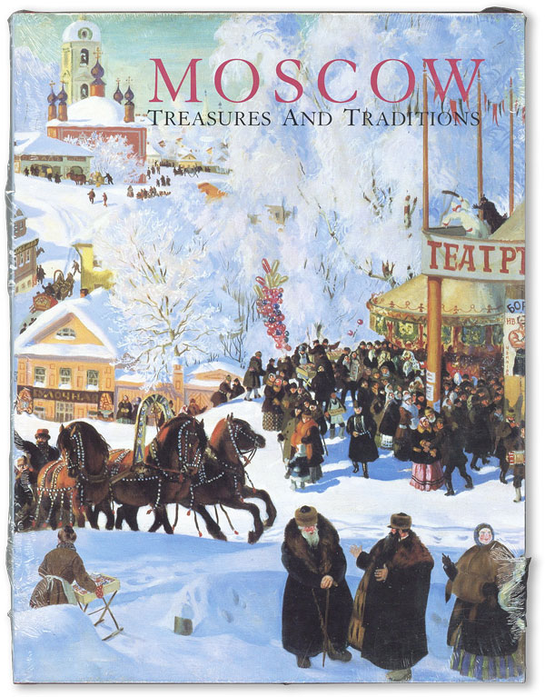 Moscow: Treasures and Traditions. ALLENOV, W. Bruce Lincoln, intro., ikhail, ikhailovich
