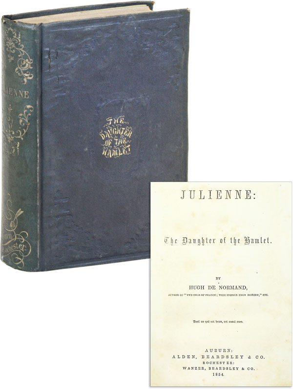 Julienne: The Daughter of the Hamlet. Hugh DE NORMAND