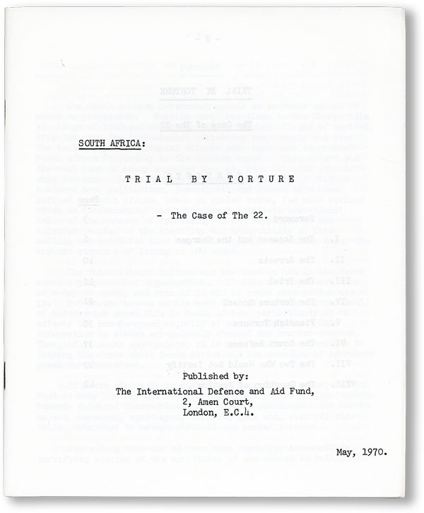 South Africa: Trial by Torture. The Case of the 22. SOUTH AFRICA - APARTHEID, L. John COLLINS, fwd