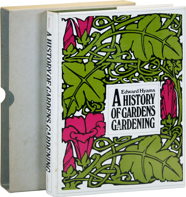 A History of Gardens and Gardening. Edward HYAMS
