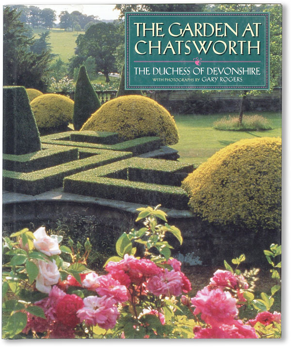 The Garden at Chatsworth. Deborah CAVENDISH, Gary Rogers, Duchess of Devonshire, photog