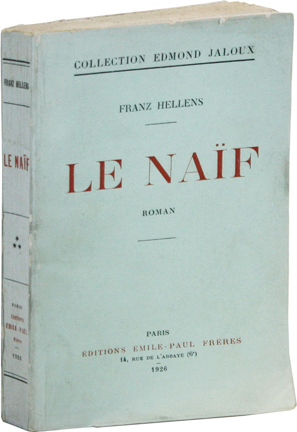 Le Naïf: Roman [Limited Edition]. Franz HELLENS