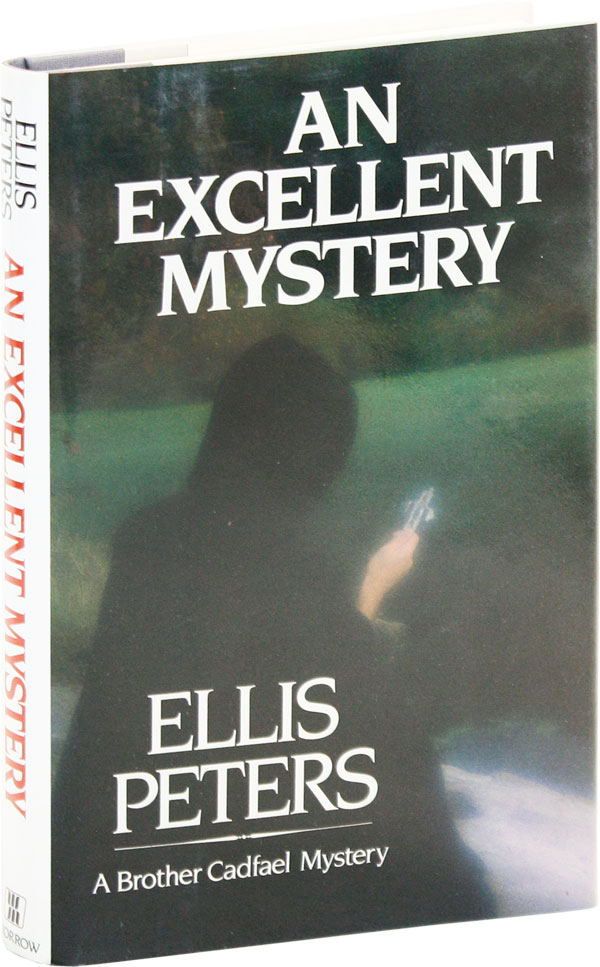 An Excellent Mystery: The Eleventh Chronicle of Brother Cadfael. Ellis PETERS, pseud. Edith Pargeter