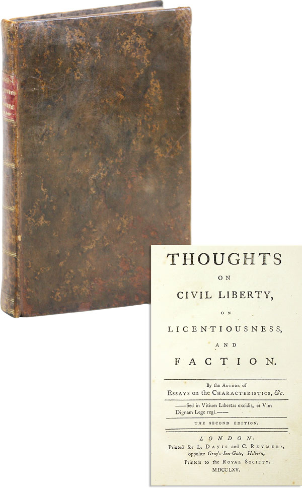 Thoughts on Civil Liberty, on Licentiousness, and Faction. John BROWN