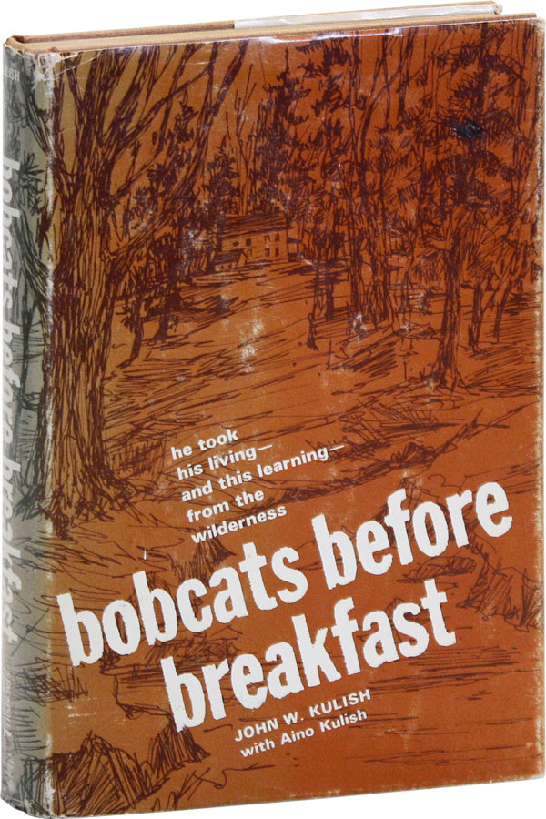 Bobcats Before Breakfast. John W. and Aino KULISH