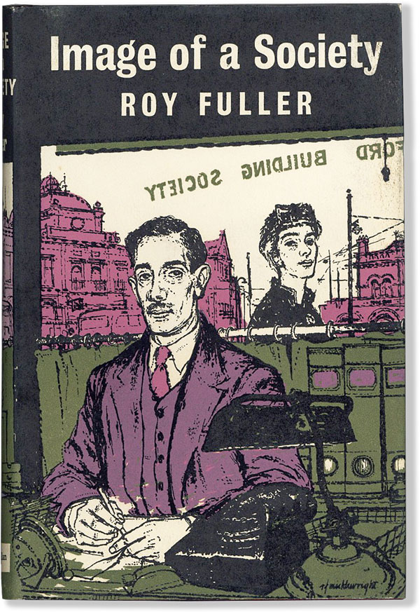 Image of a Society. Roy FULLER