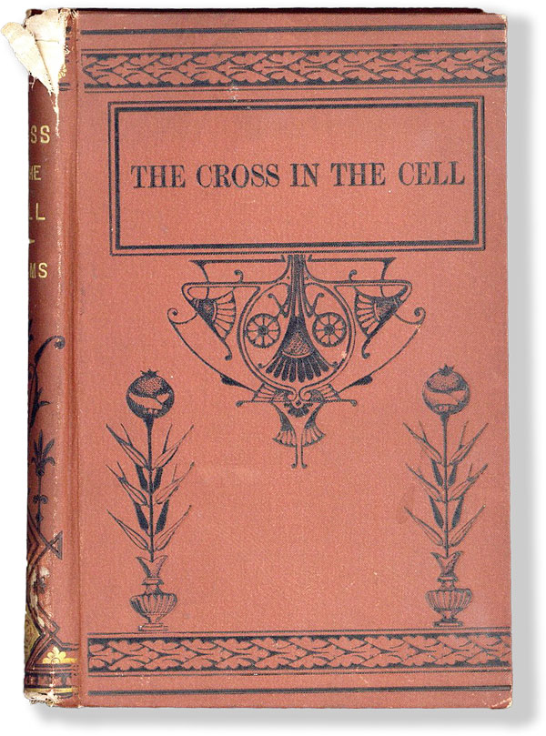 The Cross in the Cell, or, the way of salvation explained to a prisoner awaiting execution....