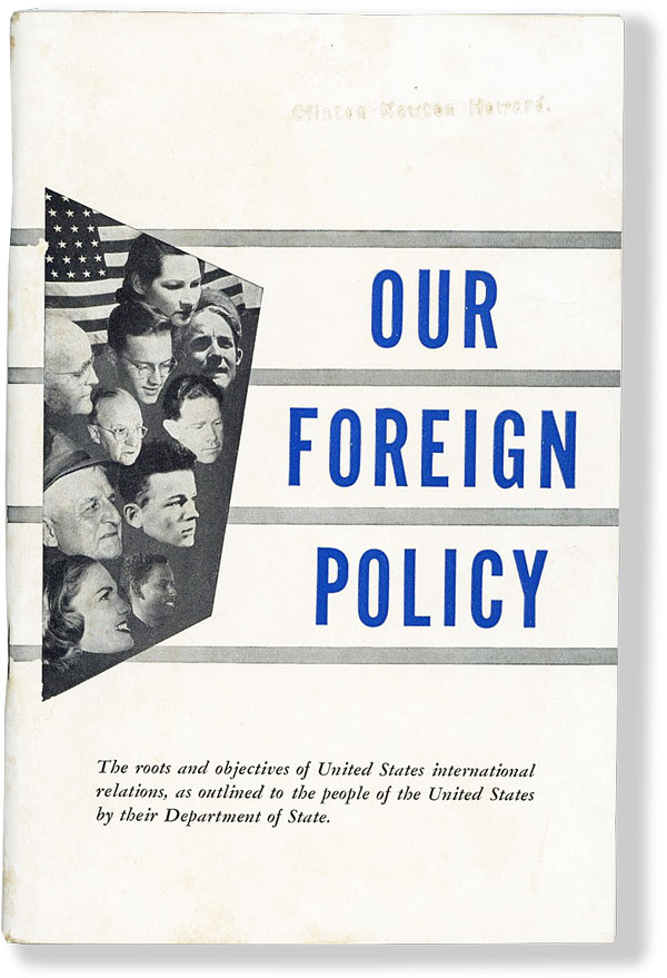 Our Foreign Policy. DEPARTMENT OF STATE, Harry S. Truman, fwd