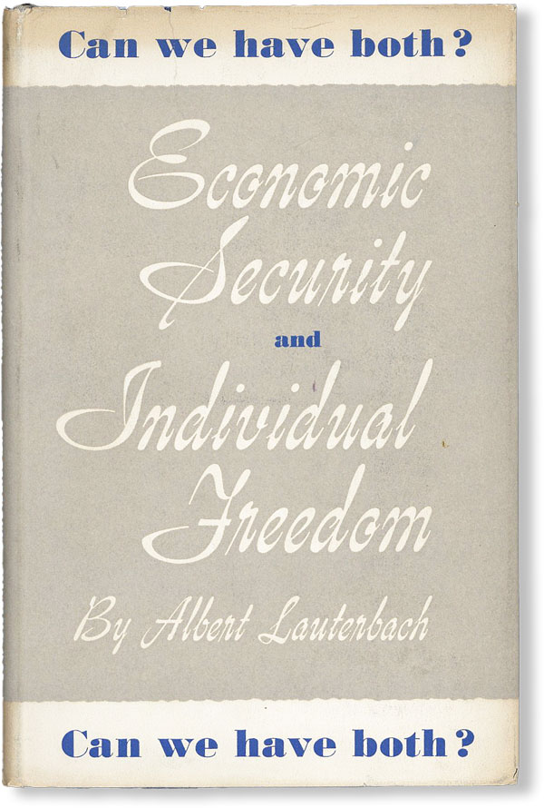 Economic Security and Individual Freedom - Can we have both? Albert LAUTERBACH