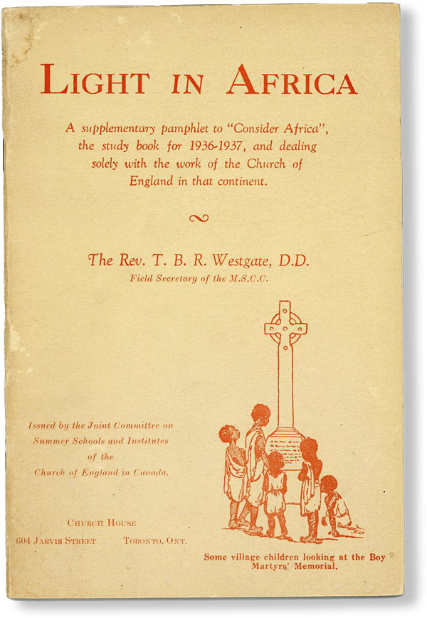 "Light in Africa. A supplementary pamphlet to ""Consider Africa"", the study book for 1936-1937, and..."